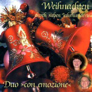 Weihnachten durch 7 Jahrhunderte - Duo ›con emozione‹