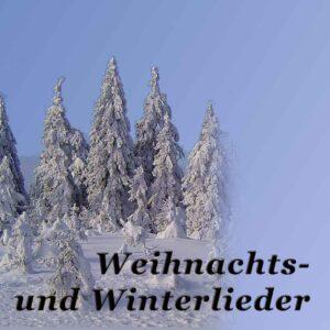 Winter- und Weihnachtslieder